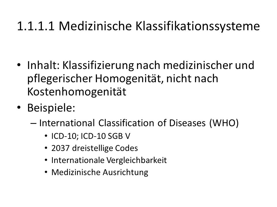 1.1.1.1 Medizinische Klassifikationssysteme