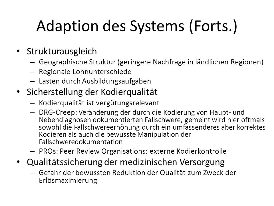 Adaption des Systems (Forts.)