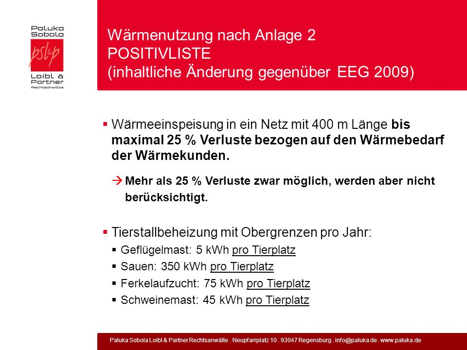 Wärmenutzung nach Anlage 2 POSITIVLISTE (inhaltliche Änderung gegenüber EEG 2009)