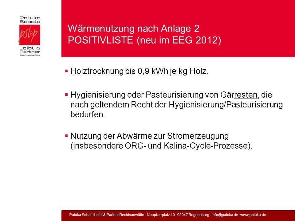 Wärmenutzung nach Anlage 2 POSITIVLISTE (neu im EEG 2012)