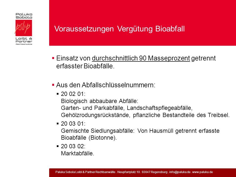 Voraussetzungen Vergütung Bioabfall