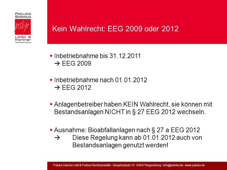 Kein Wahlrecht: EEG 2009 oder 2012