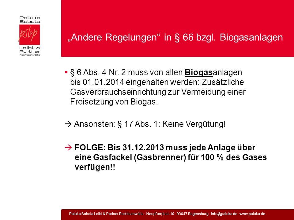 """""""Andere Regelungen in § 66 bzgl. Biogasanlagen"""