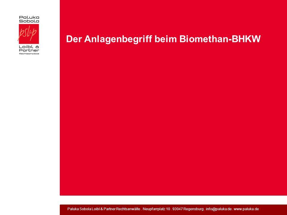 Der Anlagenbegriff beim Biomethan-BHKW