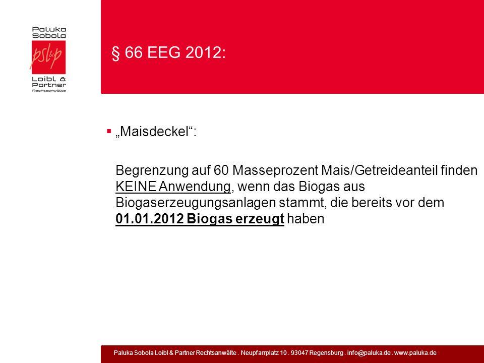 """§ 66 EEG 2012: """"Maisdeckel :"""