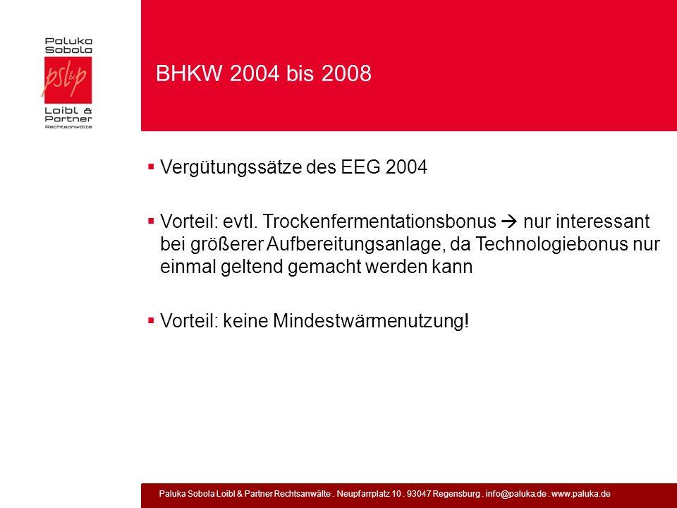 BHKW 2004 bis 2008 Vergütungssätze des EEG 2004
