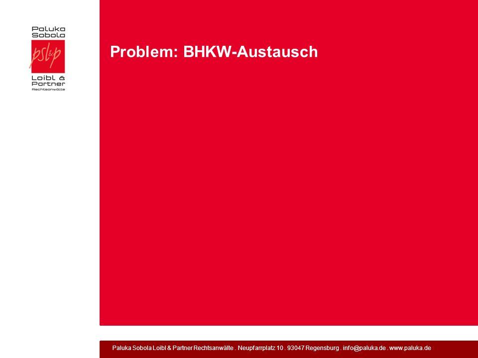 Problem: BHKW-Austausch