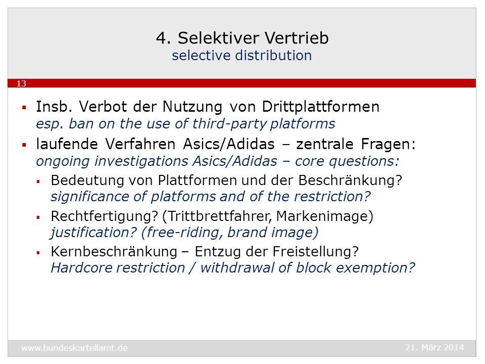4. Selektiver Vertrieb selective distribution