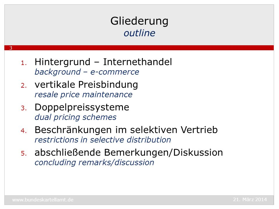 Gliederung outline Hintergrund – Internethandel background – e-commerce. vertikale Preisbindung resale price maintenance.