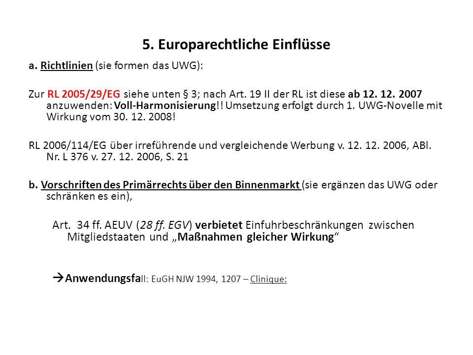 5. Europarechtliche Einflüsse
