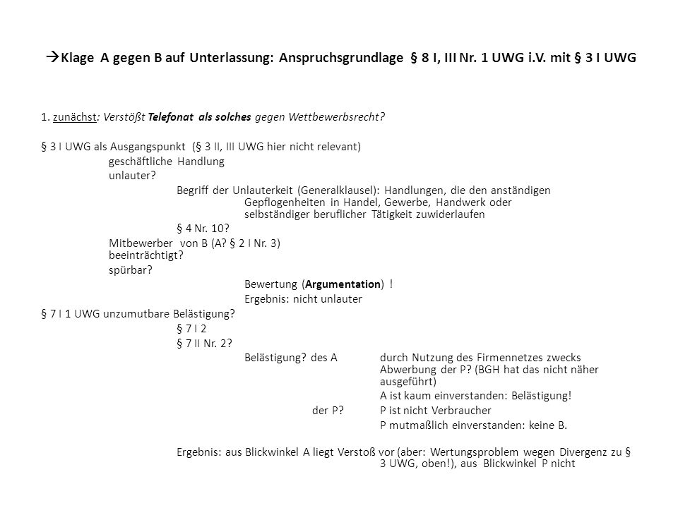 Klage A gegen B auf Unterlassung: Anspruchsgrundlage § 8 I, III Nr