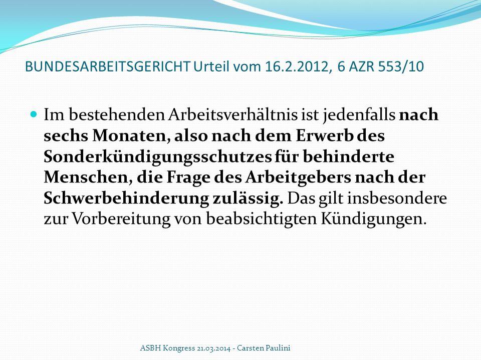 BUNDESARBEITSGERICHT Urteil vom 16.2.2012, 6 AZR 553/10