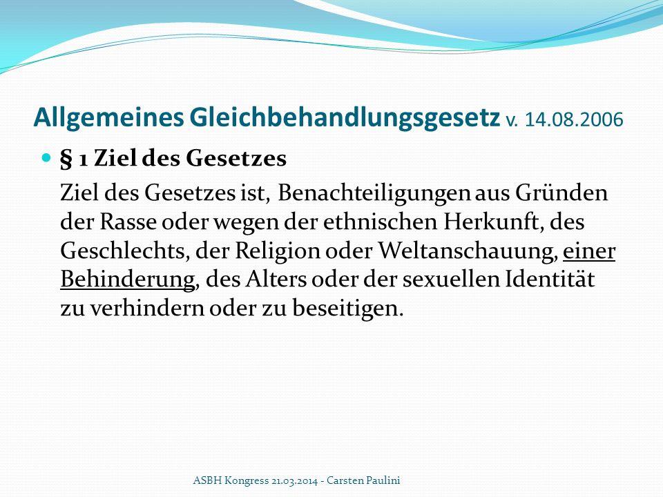 Allgemeines Gleichbehandlungsgesetz v. 14.08.2006