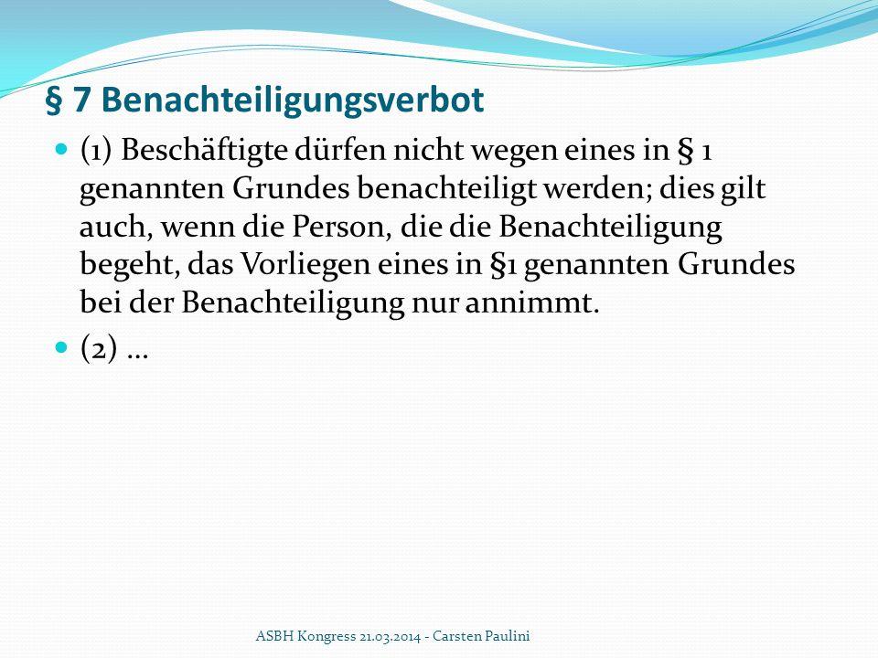 § 7 Benachteiligungsverbot