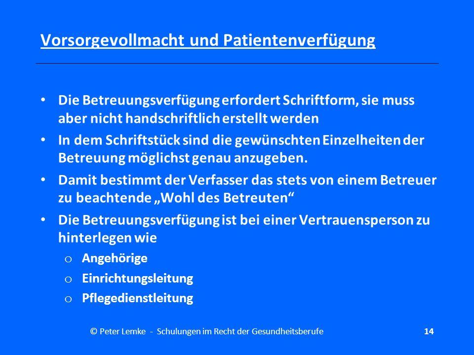 Vorsorgevollmacht und Patientenverfügung