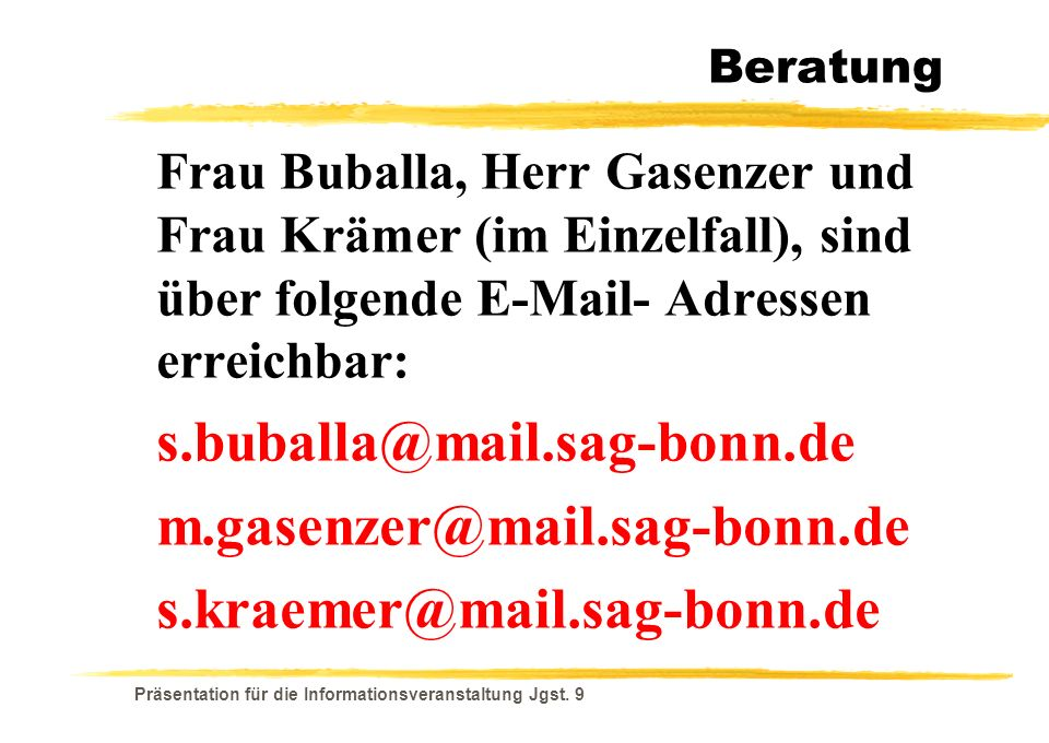 s.buballa@mail.sag-bonn.de m.gasenzer@mail.sag-bonn.de