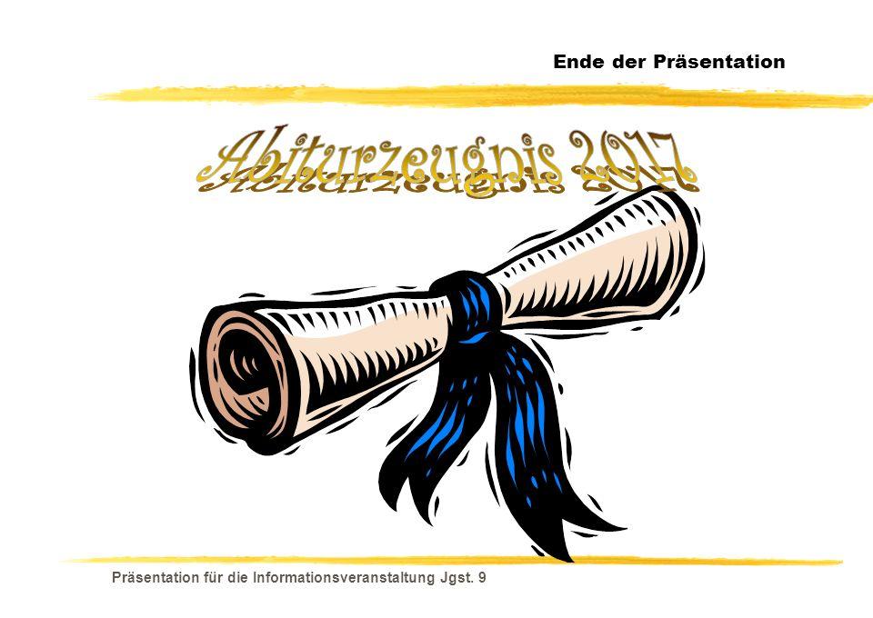 Abiturzeugnis 2017 Ende der Präsentation
