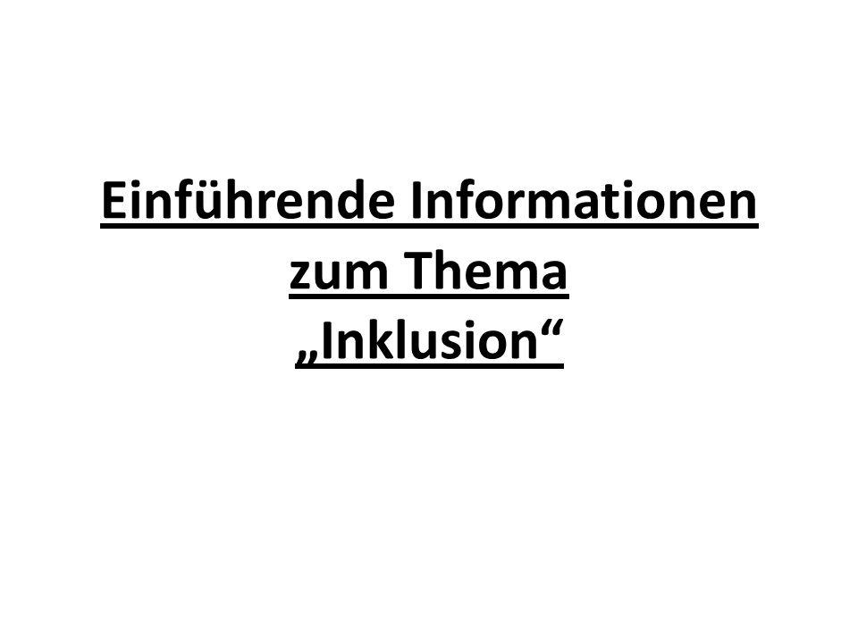 """Einführende Informationen zum Thema """"Inklusion"""