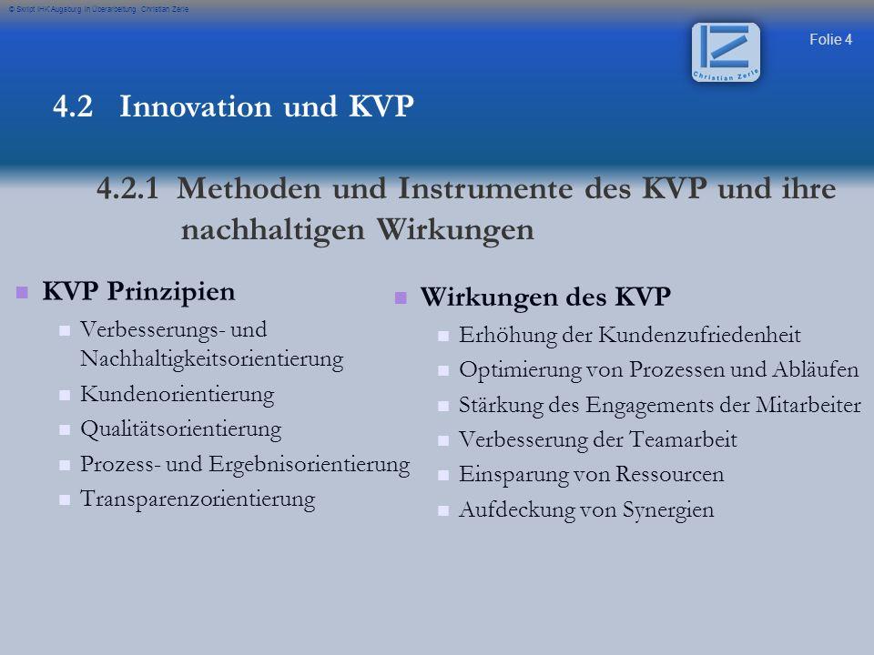 4.2.1 Methoden und Instrumente des KVP und ihre nachhaltigen Wirkungen