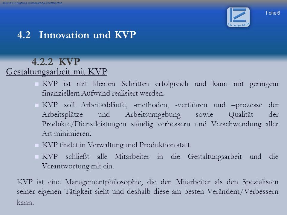 4.2 Innovation und KVP 4.2.2 KVP Gestaltungsarbeit mit KVP