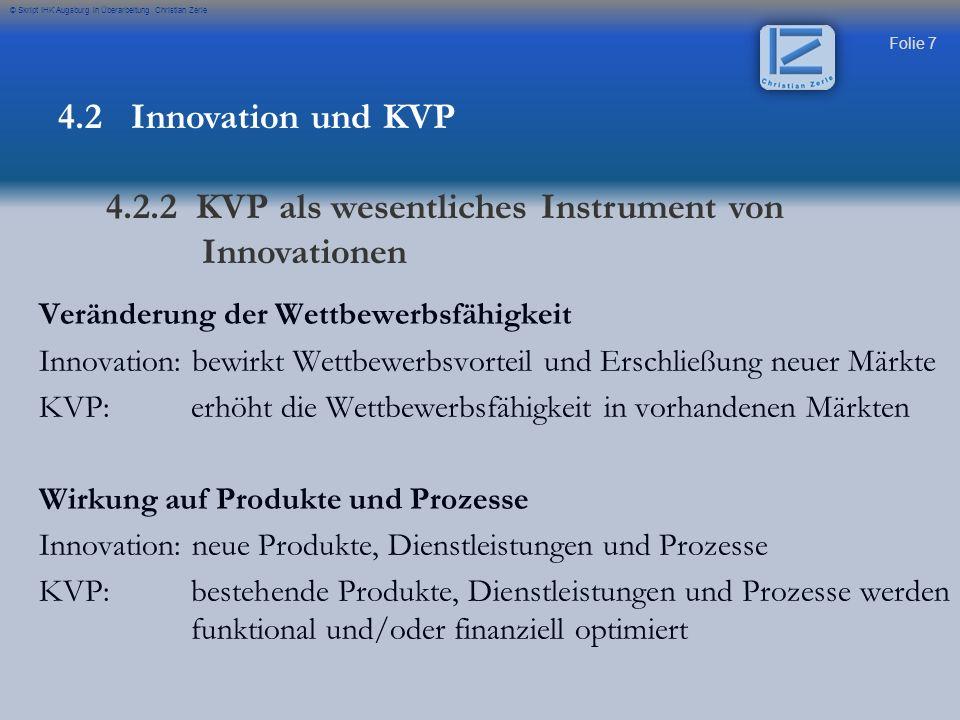 4.2.2 KVP als wesentliches Instrument von Innovationen