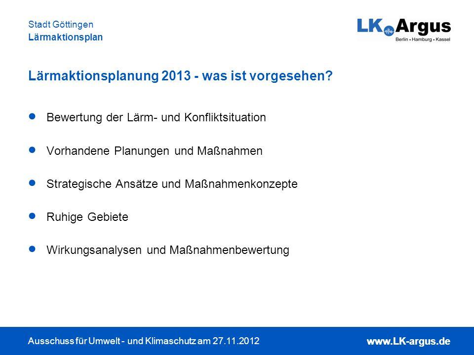 Lärmaktionsplanung 2013 - was ist vorgesehen
