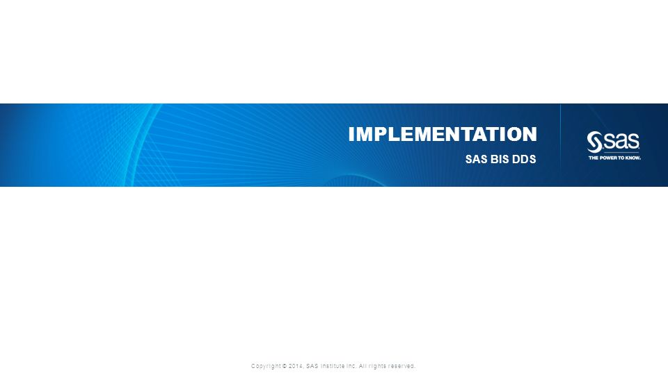 Implementation SAS BIS DDS