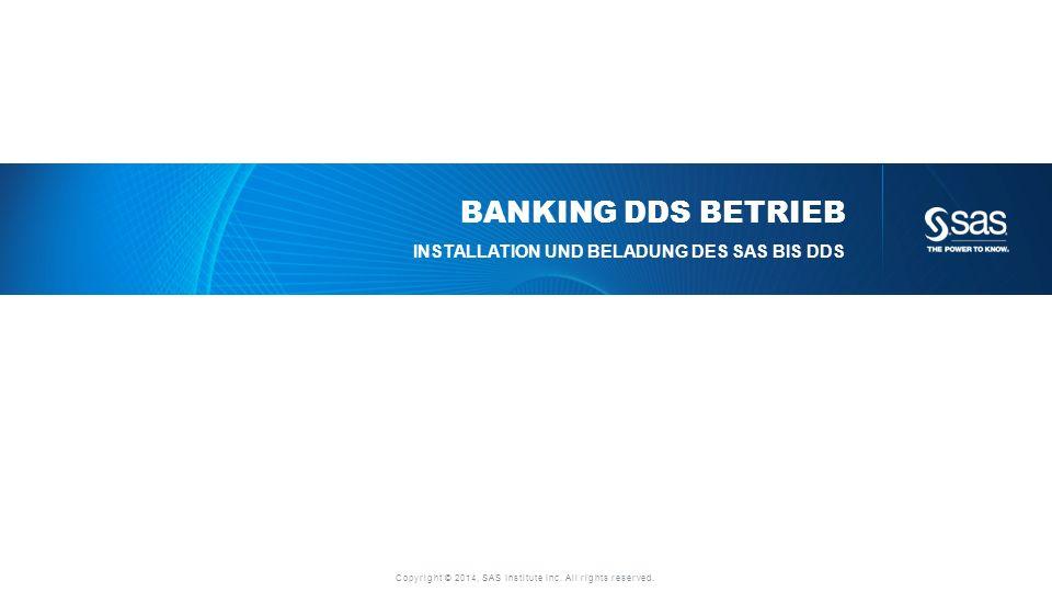 Banking DDS Betrieb Installation und Beladung des SAS BIS DDS