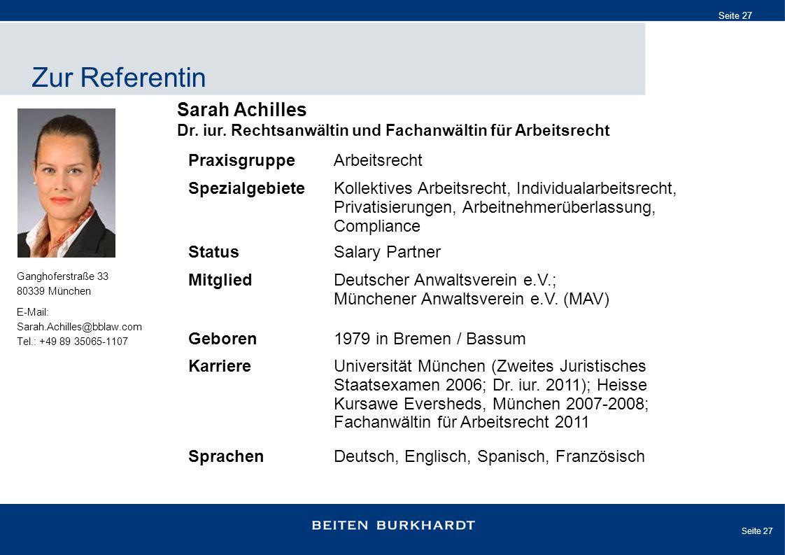 Zur Referentin Sarah Achilles Dr. iur. Rechtsanwältin und Fachanwältin für Arbeitsrecht. Praxisgruppe.