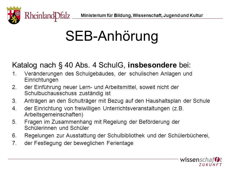 SEB-Anhörung Katalog nach § 40 Abs. 4 SchulG, insbesondere bei: