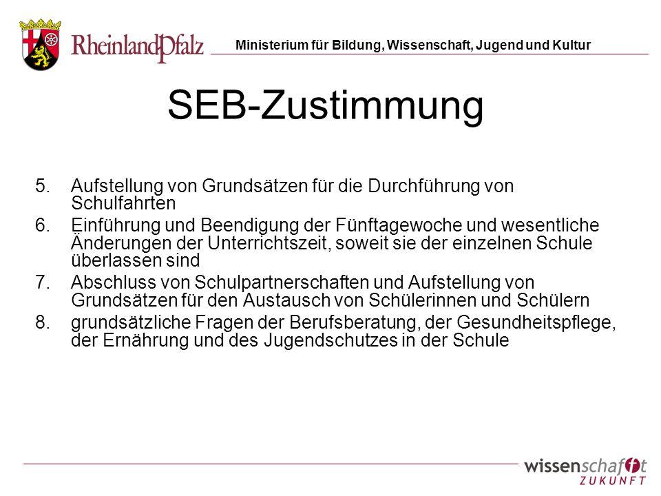 SEB-Zustimmung Aufstellung von Grundsätzen für die Durchführung von Schulfahrten.