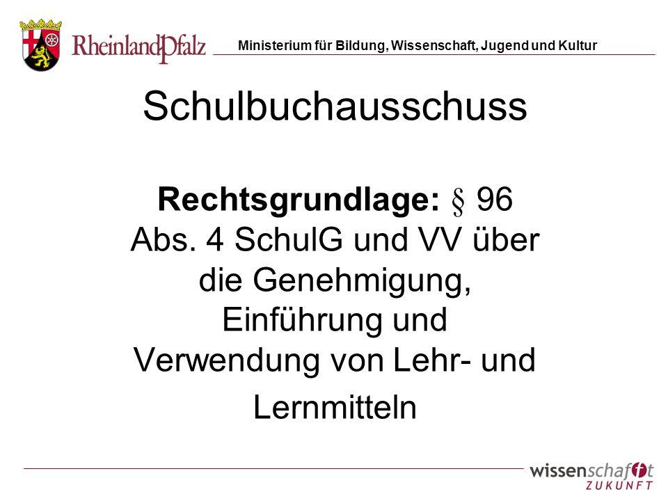Schulbuchausschuss Rechtsgrundlage: § 96 Abs