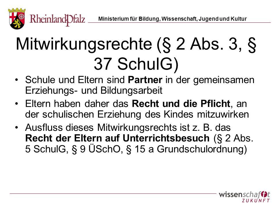 Mitwirkungsrechte (§ 2 Abs. 3, § 37 SchulG)