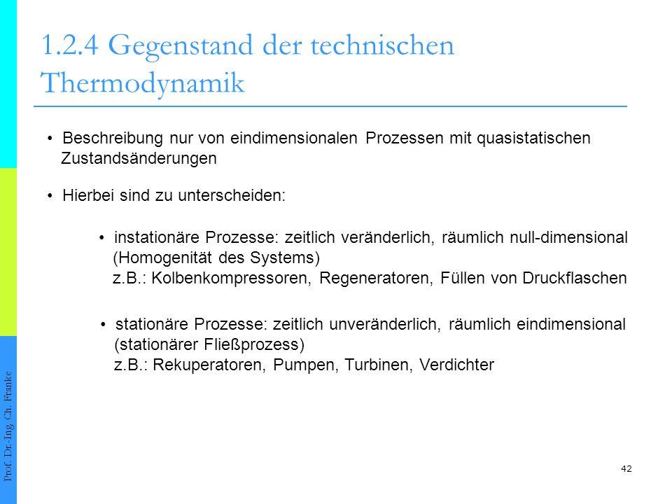 1.2.4 Gegenstand der technischen Thermodynamik