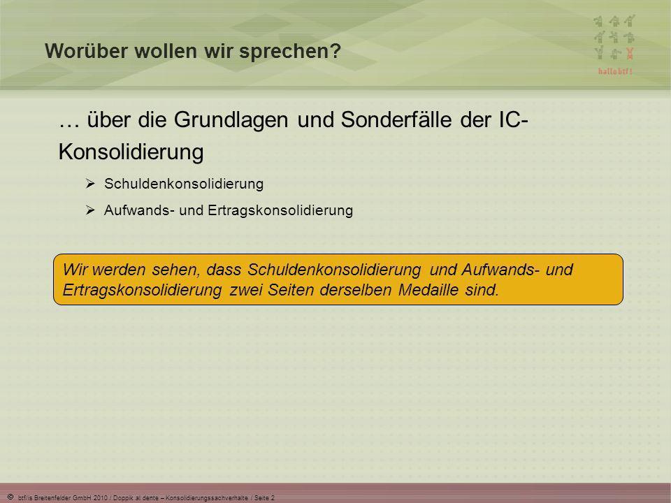 … über die Grundlagen und Sonderfälle der IC-Konsolidierung