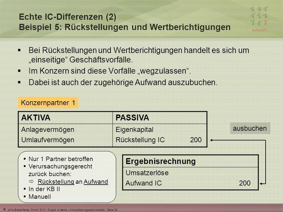 Echte IC-Differenzen (2) Beispiel 5: Rückstellungen und Wertberichtigungen
