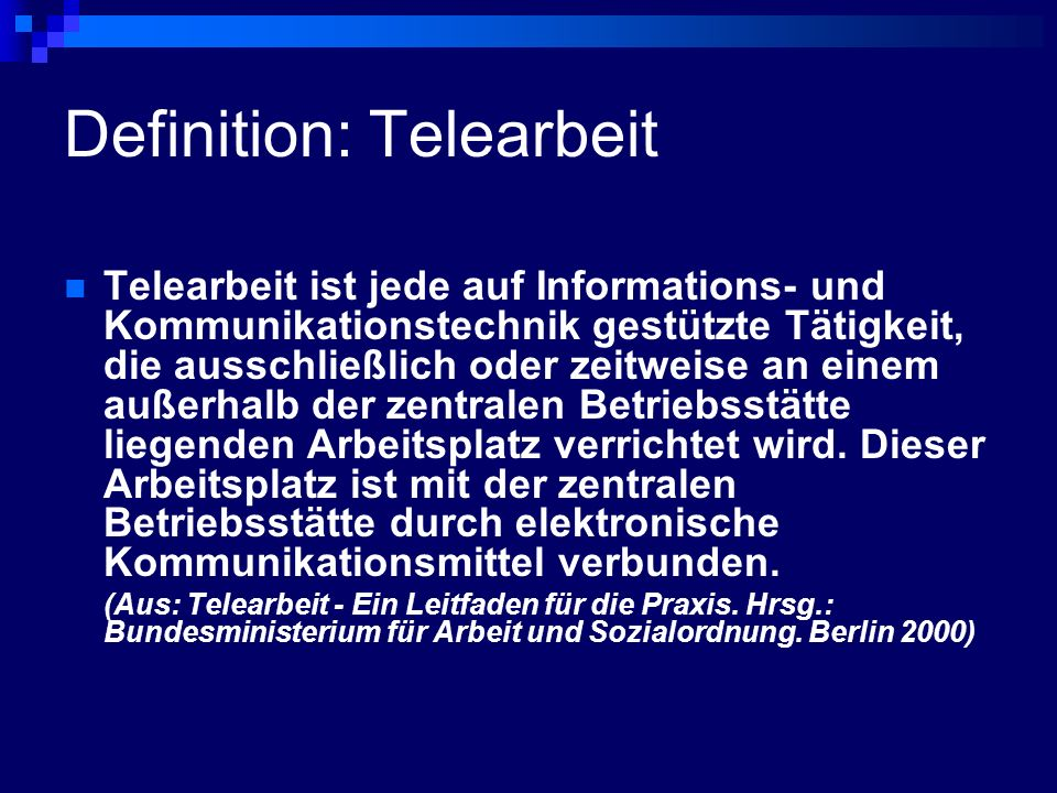 Definition: Telearbeit