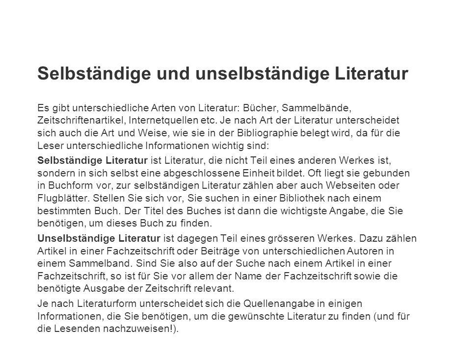 Selbständige und unselbständige Literatur