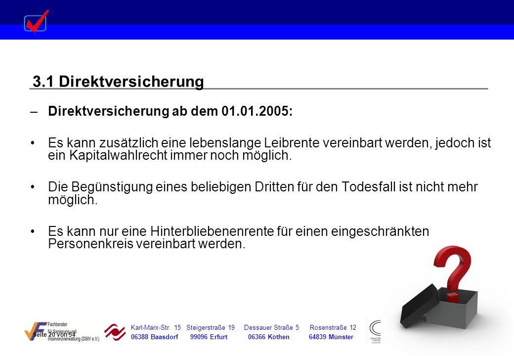 3.1 Direktversicherung Direktversicherung ab dem 01.01.2005: