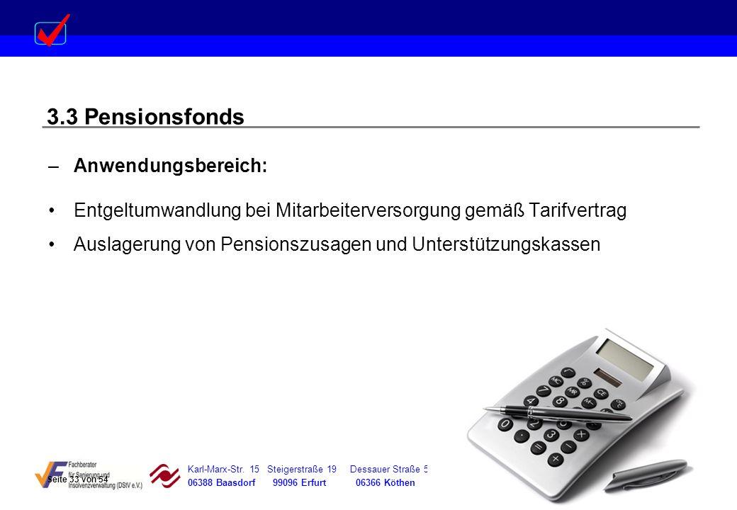 3.3 Pensionsfonds Anwendungsbereich: