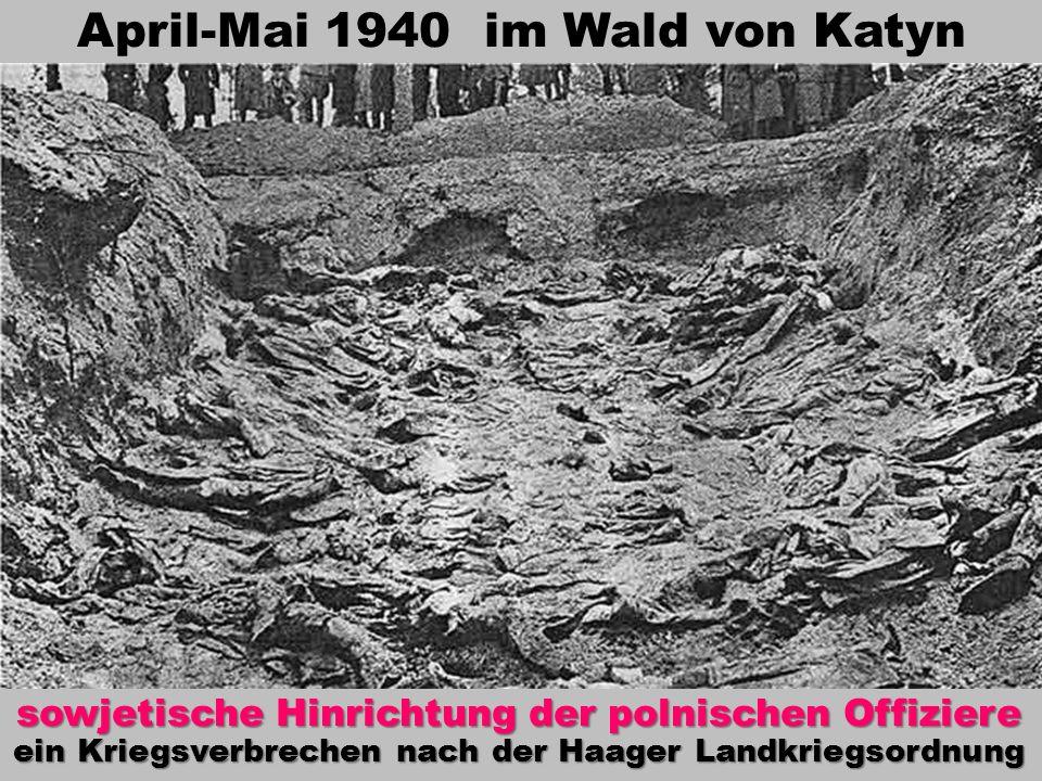 April-Mai 1940 im Wald von Katyn