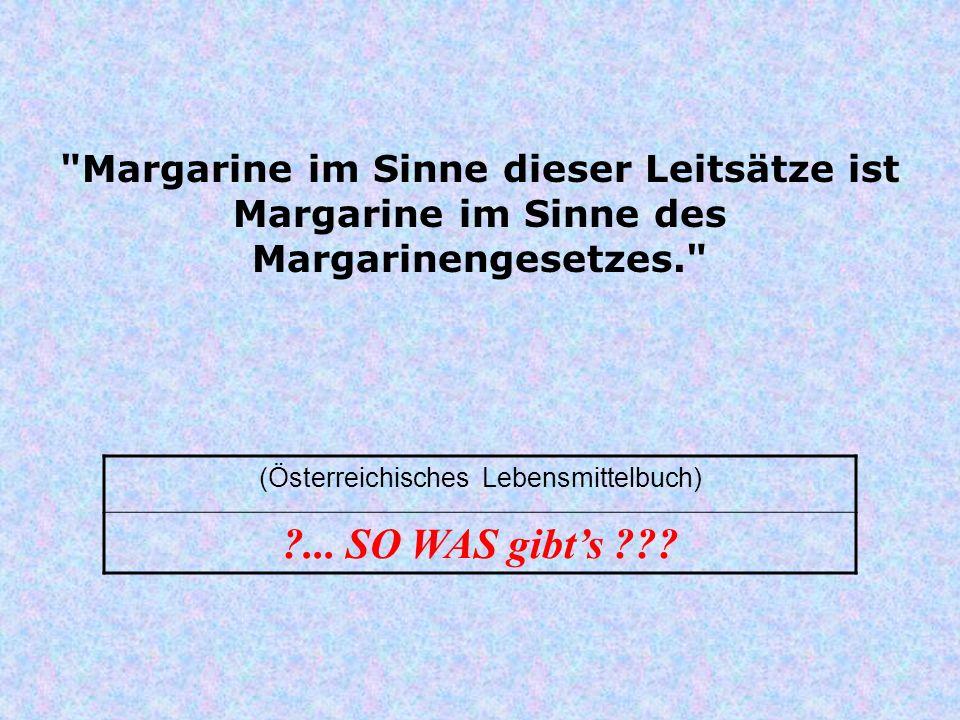 (Österreichisches Lebensmittelbuch)