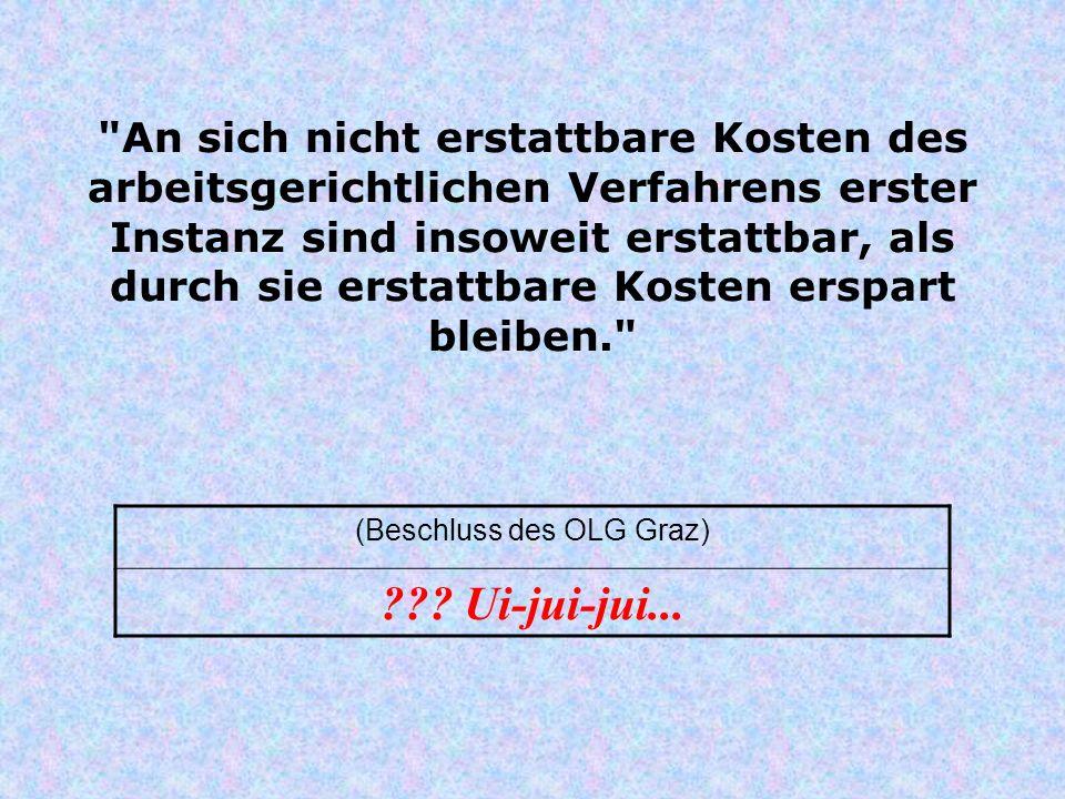 (Beschluss des OLG Graz)