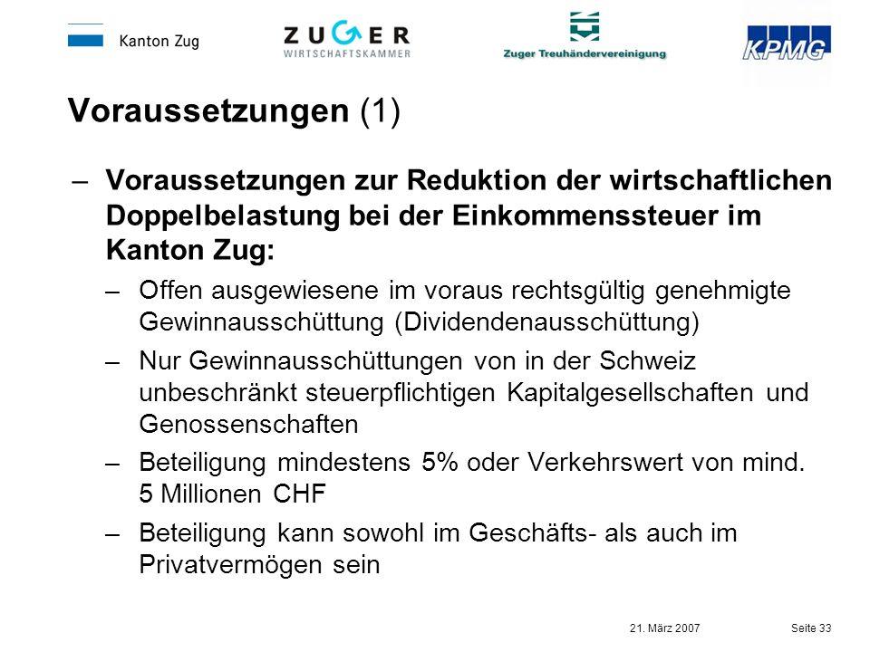 Voraussetzungen (1) Voraussetzungen zur Reduktion der wirtschaftlichen Doppelbelastung bei der Einkommenssteuer im Kanton Zug: