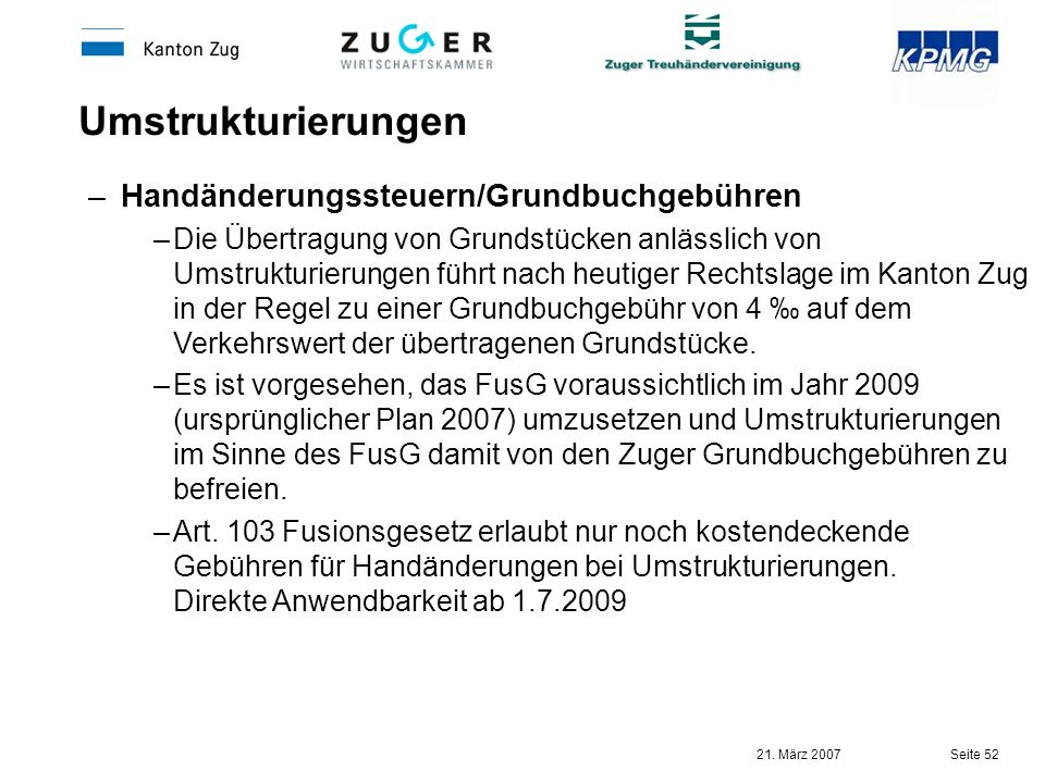 Umstrukturierungen Handänderungssteuern/Grundbuchgebühren