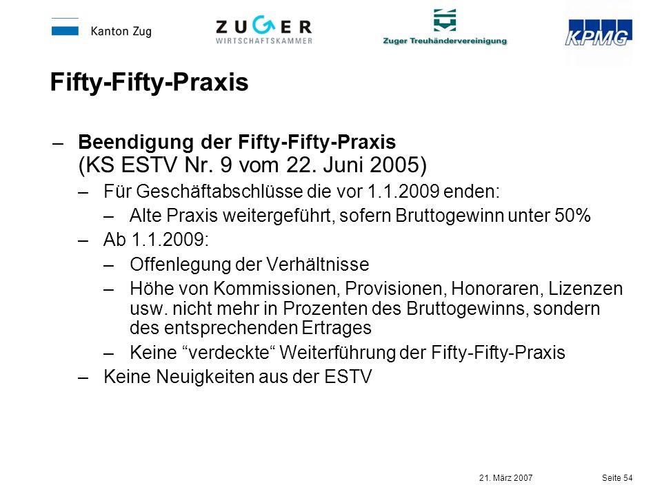30.03.2017 Fifty-Fifty-Praxis. Beendigung der Fifty-Fifty-Praxis (KS ESTV Nr. 9 vom 22. Juni 2005)