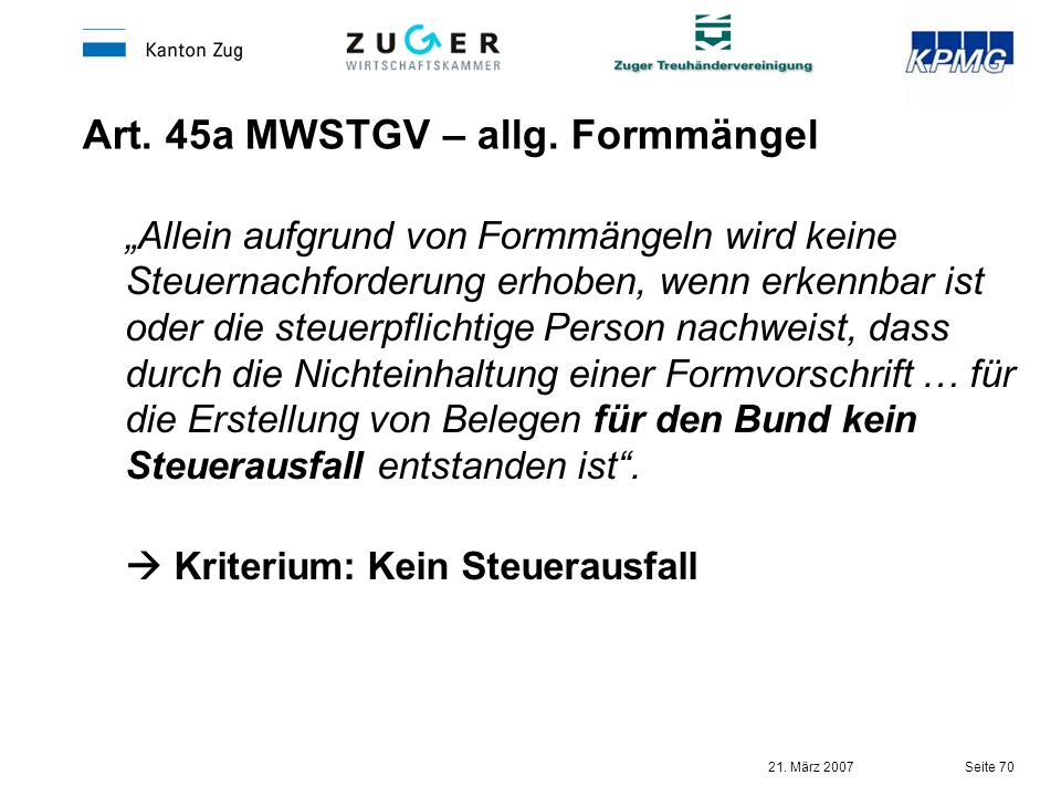 Art. 45a MWSTGV – allg. Formmängel