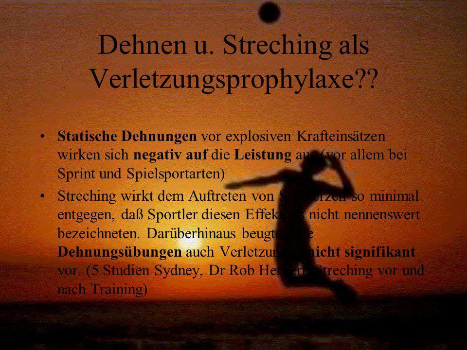 Dehnen u. Streching als Verletzungsprophylaxe