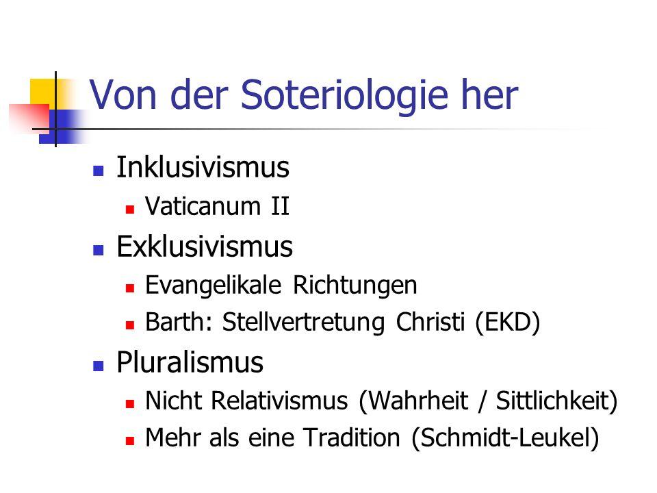 Von der Soteriologie her