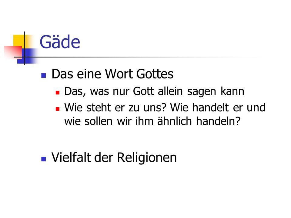 Gäde Das eine Wort Gottes Vielfalt der Religionen